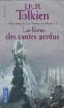Couverture Histoire de la Terre du Milieu, tome 01 : Le premier livre des contes perdus Editions Pocket (Fantasy) 1999