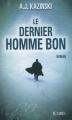 Couverture Le Dernier homme bon Editions JC Lattès 2011