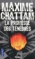 Couverture La Promesse des ténèbres Editions  2011