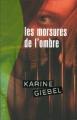 Couverture Les morsures de l'ombre Editions France Loisirs (Thriller) 2007