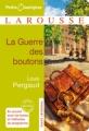Couverture La guerre des boutons Editions Larousse (Petits classiques) 2011