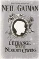 Couverture L'étrange vie de Nobody Owens Editions France loisirs 2010