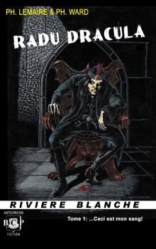 Couverture Radu Dracula, tome 1 : Prenez et buvez, ceci est mon Sang