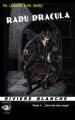 Couverture Radu Dracula, tome 1 : Prenez et buvez, ceci est mon Sang Editions Rivière blanche (Noire) 2011