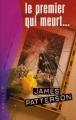 Couverture Le women murder club, tome 01 : 1er à mourir / Le premier qui meurt... Editions France Loisirs (Thriller) 2002