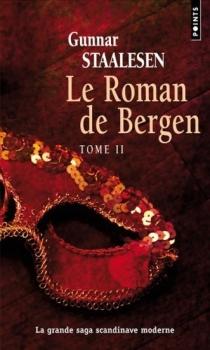Couverture Le roman de Bergen, tome 2 : 1900 l'aube, partie 2