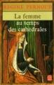 Couverture La femme au temps des cathédrales Editions Le Livre de Poche 1982