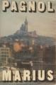 Couverture Trilogie marseillaise, tome 1 : Marius Editions Le Livre de Poche 1974