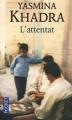 Couverture L'Attentat Editions Pocket 2011