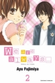 Couverture We are always..., tome 02 Editions Tonkam (Shôjo) 2011