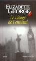 Couverture Lynley et Havers, tome 08 : Le visage de l'ennemi Editions Presses de la cité (Sang d'encre) 2001
