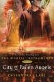 Couverture La cité des ténèbres / The mortal instruments, tome 4 : Les anges déchus / La cité des anges déchus Editions Walker Books 2011