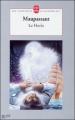 Couverture Le Horla et autres récits Editions Le Livre de Poche (Les classiques d'aujourd'hui) 1997