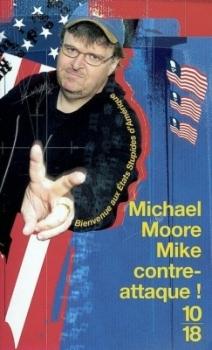 Couverture Mike contre-attaque ! Bienvenue aux Etats Stupides d'Amérique