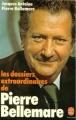 Couverture Les dossiers extraordinaires de Pierre Bellemare Editions Le livre de poche 1981