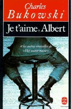 """Couverture Je t'aime, Albert, et les autres nouvelles de """"Hot water music"""""""