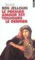 Couverture Le premier amour est toujours le dernier Editions Points 1996