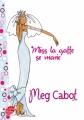 Couverture Miss la gaffe, tome 3 : Miss la gaffe se marie Editions Le Livre de Poche (Jeunesse) 2011