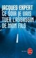 Couverture Ce soir je vais tuer l'assassin de mon fils Editions Le Livre de Poche (Thriller) 2011