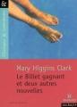 Couverture Le Billet gagnant / Le Billet gagnant et deux autres nouvelles Editions Magnard (Classiques & Contemporains) 2006
