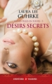 Couverture Jeunes filles en fleurs, tome 3 : Désirs secrets Editions J'ai Lu (Pour elle - Aventures & passions) 2011