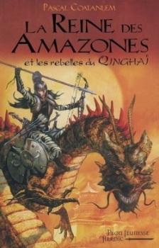 Couverture La Reine des Amazones et les rebelles du Qinghaï