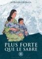 Couverture Plus forte que le sabre, tome 1 Editions Delcourt (Samouraï) 2010