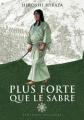 Couverture Plus forte que le sabre, tome 2 Editions Delcourt (Samouraï) 2011