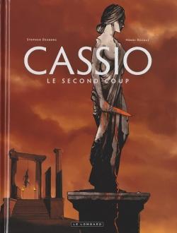 Couverture « Cassio, tome 2 : Le second coup » de Stephen Desberg et Henri Reculé