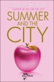 Couverture Le Journal de Carrie, tome 2 : Summer and the City Editions Albin Michel (Jeunesse - Wiz) 2011