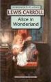 Couverture Alice au pays des merveilles / Les aventures d'Alice au pays des merveilles Editions Wordsworth 1992