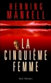 Couverture La Cinquième femme Editions Seuil (Policiers) 2000