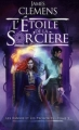 Couverture Les bannis et les proscrits, tome 5 : L'étoile de la sor'cière Editions France Loisirs 2011