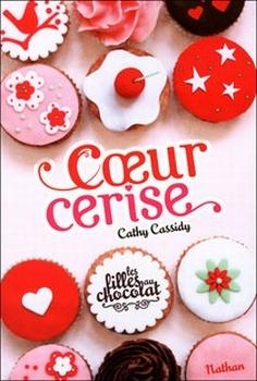 Couverture Les filles au chocolat, tome 1 : Coeur Cerise