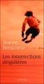 Couverture Les Insurrections singulières Editions Actes Sud 2011