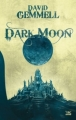 Couverture Dark moon Editions Bragelonne 2011