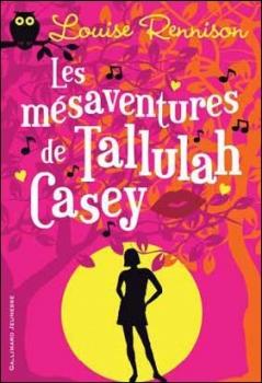 Couverture Les mésaventures de Tallulah Casey