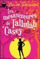 Couverture Les mésaventures de Tallulah Casey Editions Gallimard  (Jeunesse) 2011
