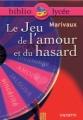 Couverture Le jeu de l'amour et du hasard Editions Hachette (Biblio lycée) 2003