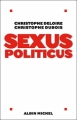 Couverture Sexus Politicus Editions Albin Michel 2006