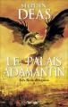 Couverture Les rois-dragons, tome 1 : Le Palais Adamantin Editions Pygmalion (Fantasy) 2009