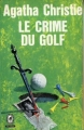 Couverture Le Crime du golf Editions Le Livre de Poche (Policier) 1965