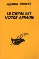 Couverture Le crime est notre affaire Editions du Masque 1998