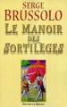 Couverture Le manoir des sortilèges Editions du Masque 1999
