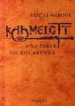 Couverture Kaamelott (Essai), tome 2 : A la table du Roi Arthur Editions Perrin 2007