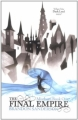 Couverture Fils-des-Brumes, tome 1 : L'Empire ultime Editions Gollancz 2009