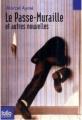 Couverture Le passe-muraille Editions Folio  (Junior) 2009
