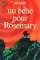 Couverture Un bébé pour Rosemary / Rosemary's baby Editions J'ai Lu 1977