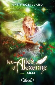 Couverture Les Ailes d'Alexanne, tome 1 : 4h44