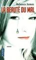 Couverture La beauté du mal Editions Pocket 2011